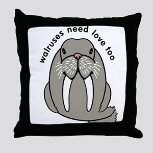 walruses need love too Throw Pillow