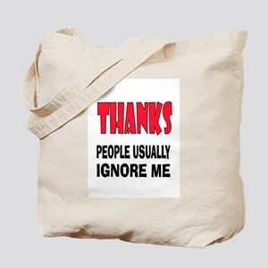 DON'T IGNORE ME Tote Bag