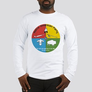 Native American Party Long Sleeve T-Shirt