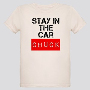 Stay in the Car Chuck Organic Kids T-Shirt