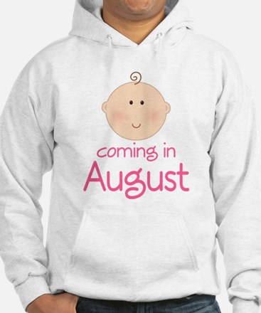 Coming In August Announcement Hoodie
