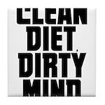 Clean Diet..... Tile Coaster