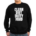 Clean Diet..... Sweatshirt (dark)