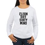 Clean Diet..... Women's Long Sleeve T-Shirt