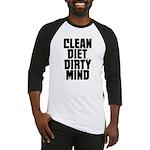 Clean Diet..... Baseball Jersey
