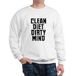 Clean Diet..... Sweatshirt