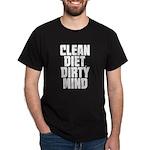 Clean Diet..... Dark T-Shirt