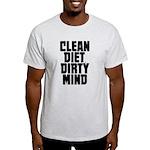 Clean Diet..... Light T-Shirt
