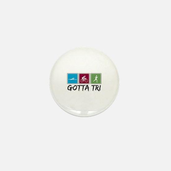 Gotta Tri (Triathlon) Mini Button