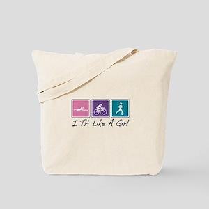 Tri Like A Girl (Triathlete) Tote Bag