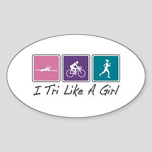 Tri Like A Girl (Triathlete) Sticker (Oval)