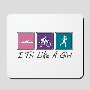 Tri Like A Girl (Triathlete) Mousepad
