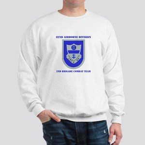 DUI - 2nd BCT with Text Sweatshirt