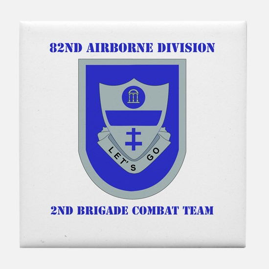 DUI - 2nd BCT with Text Tile Coaster