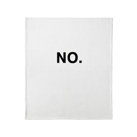 No Throw Blanket