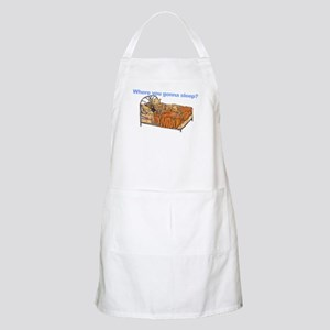 CBr Where you gonna sleep Apron