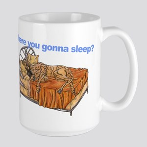 CBr Where you gonna sleep Large Mug