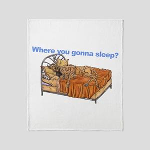 CBr Where you gonna sleep Throw Blanket