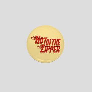 Hot in the Zipper Mini Button