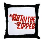 Hot in the Zipper Throw Pillow