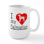 I Love My Dalmatian Large Mug
