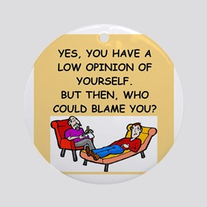 funny psychology joke Ornament (Round)