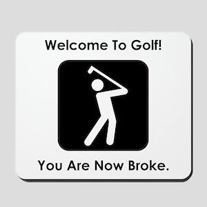Golf Broke. Mousepad