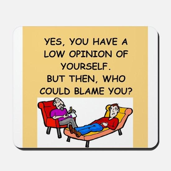 funny psychology joke Mousepad