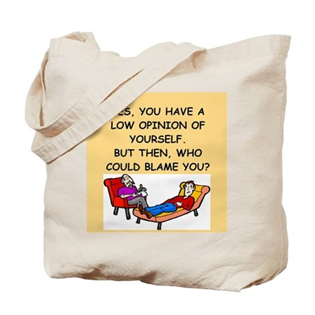 funny psychology joke Tote Bag