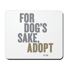 For Dog's Sake, Adopt Mousepad