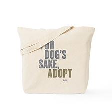 For Dog's Sake, Adopt Tote Bag