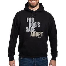 For Dog's Sake, Adopt Hoodie (dark)