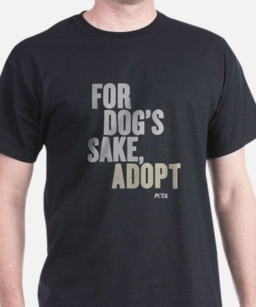 For Dog's Sake, Adopt T-Shirt