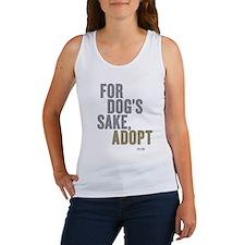 For Dog's Sake, Adopt Women's Tank Top