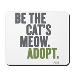 Be The Cat's Meow, Adopt Mousepad