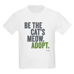 Be The Cat's Meow, Adopt Kids Light T-Shirt
