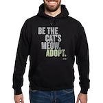 Be The Cat's Meow, Adopt Hoodie (dark) Sweatsh