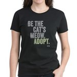 Be The Cat's Meow, Adopt Women's Dark T-Sh