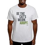 Be The Cat's Meow, Adopt Light T-Shirt