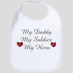 My Daddy, My Soldier, My Hero Bib