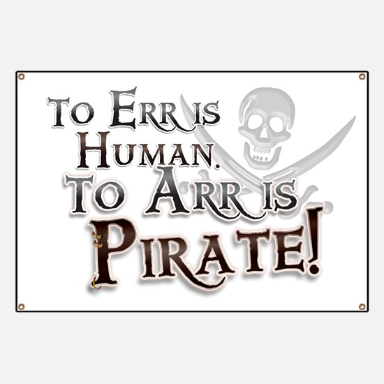 To Arr is Pirate! Funny Banner
