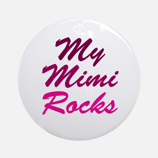 My Mimi Rocks Ornament (Round)