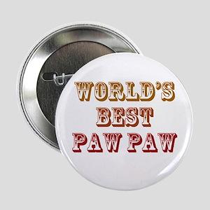 "World's Best Paw Paw 2.25"" Button"