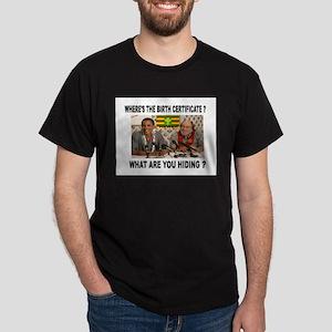 WHERE'S THE CERTIFICATE? Dark T-Shirt