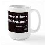 """Deep in history..."" Large Mug"