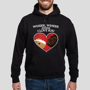Wheek, Wheek means I LoveYou Hoodie (dark)