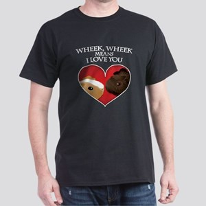 Wheek, Wheek means I LoveYou Dark T-Shirt