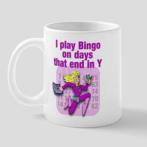 I play Bingo on days that end in Y Mug