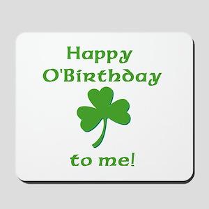 Happy O'Birthday!! Mousepad