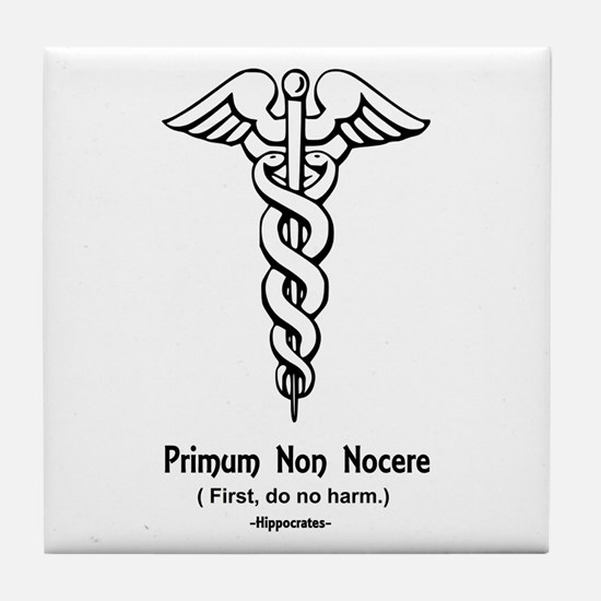 First, do no harm Tile Coaster